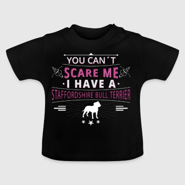 Staffordshire Bullterrier scare - Baby T-Shirt