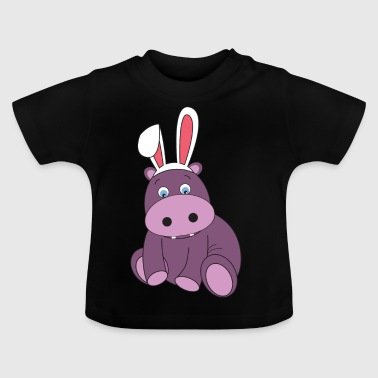 Hippo Hippopotamus Easter Bunny Happy Easter Gift Has - Baby T-Shirt