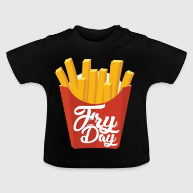 Fryday Fries Fries - Baby T-shirt