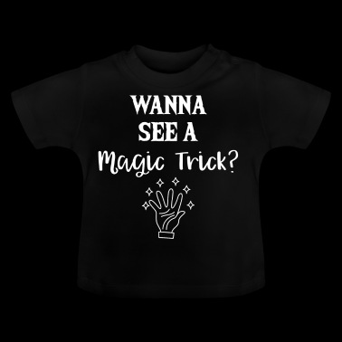 Magic Hat - Magic - Magic - Magic Trick - Baby T-Shirt
