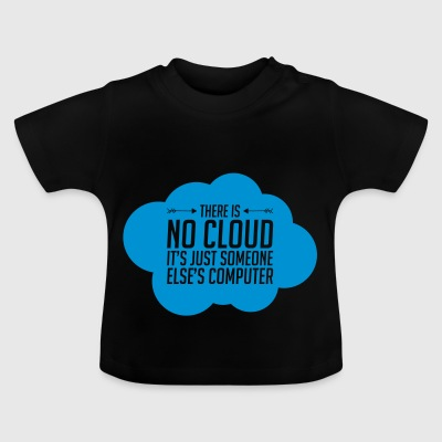 Someone Else's computer - Baby T-Shirt