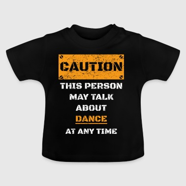 ATTENTION ATTENTION PARLER HOBBY Danse - T-shirt Bébé