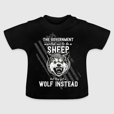 The government wanted a sheep - Baby T-Shirt