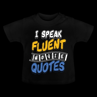 Movie Quotes - Baby T-Shirt