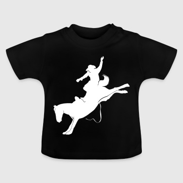 Cowboy Funny Rider Equestrian Rodeo Saddle Horse - Baby T-Shirt