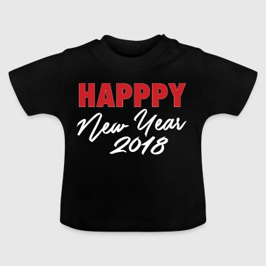 New Year's New Year 2018 party gift - Baby T-Shirt