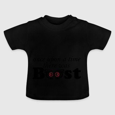 once upon a time boost - Baby T-Shirt
