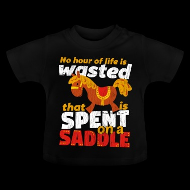Spend on a Saddle - Baby T-Shirt