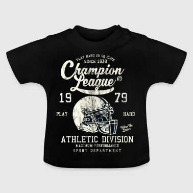 CHAMPION LEAGUE - American Football Shirt Design - Baby T-shirt