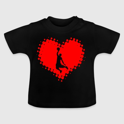 I love basketball - basketball sports fitness - Baby T-Shirt