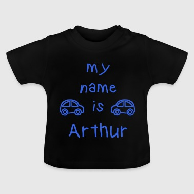 MEIN NAME IST ARTHUR - Baby T-Shirt