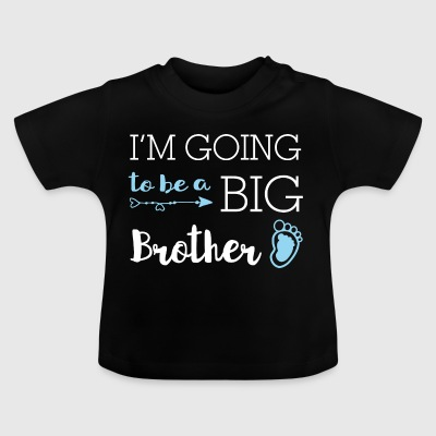 I'm going to be a big brother - Großer Bruder - Baby T-Shirt