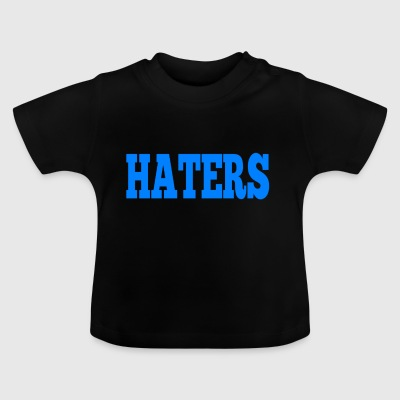 HATERS - Baby T-shirt