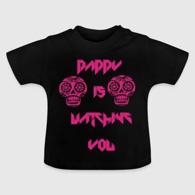Daddy - Baby T-Shirt