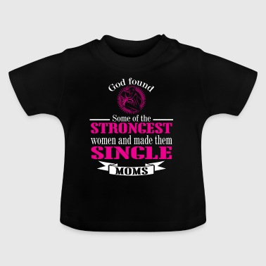 Strongest MOM - Baby T-Shirt
