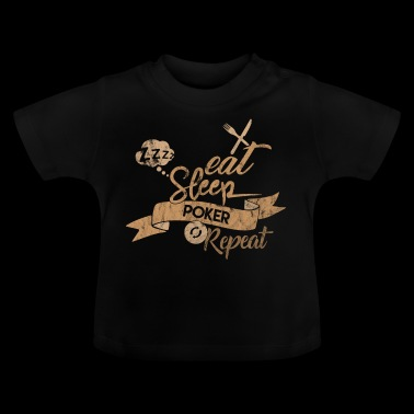 EET SLAAP POKER REPEAT - Baby T-shirt