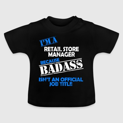 retail store manager - Baby T-Shirt
