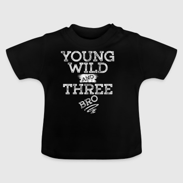 YOUNG WILD AND THREE T-SHIRT - Baby T-Shirt