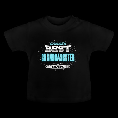 granddaughter - Baby T-Shirt