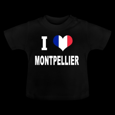 I Love MONTPELLIER - Baby T-Shirt