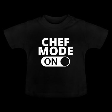 MODE ON CHEF - Baby T-Shirt