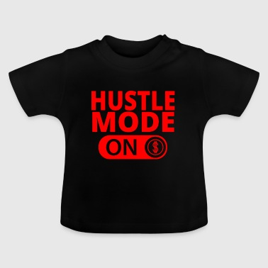 MODE ON HUSTLE Moneymaker selfmade - Baby-T-shirt