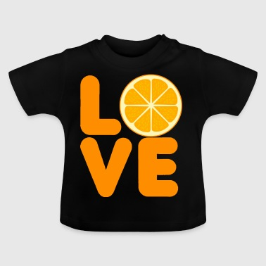 Frucht / Früchte: Love Orange - Baby T-Shirt