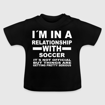 Relationship with SOCCER - Baby T-Shirt
