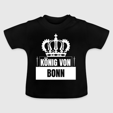 Bonn - King of Bonn - Baby T-shirt