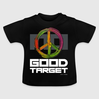 NO - GOOD TARGET is PEACE - Baby T-shirt