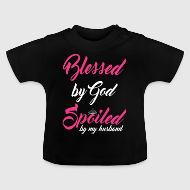 Blessed Gift Pampered Love Partner Happiness - Baby T-Shirt