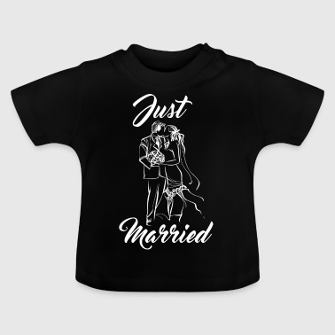 Just heirated! Just married! - Baby T-Shirt