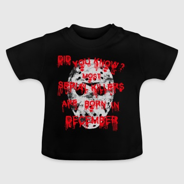 GESCHENK halloween jason killer maske DECEMBER - Baby T-Shirt