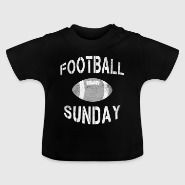 Football Sunday - Football Geschenk - Baby T-Shirt