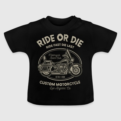 Ride Or Die - Baby-T-skjorte