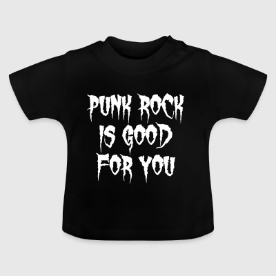 Punk Rock er godt for dig - Baby T-shirt