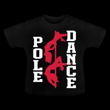 Pole Dance - Baby T-Shirt
