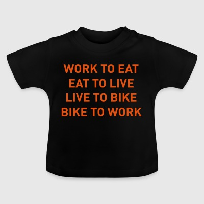 Bike to work - Baby T-Shirt