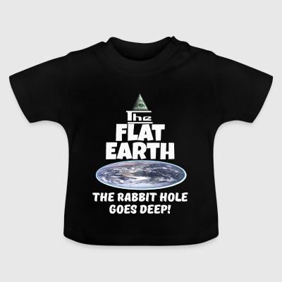 The Flat Earth conspiracy - rabbit hole goes deep - Baby T-Shirt