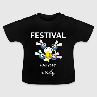 Fest ready - Baby T-Shirt
