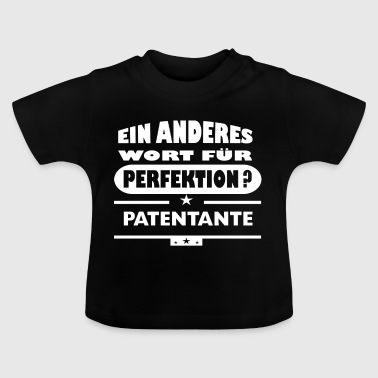 Another word for perfection - Baby T-Shirt