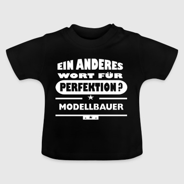 Modelbyggere Et andet ord for perfektion - Baby T-shirt