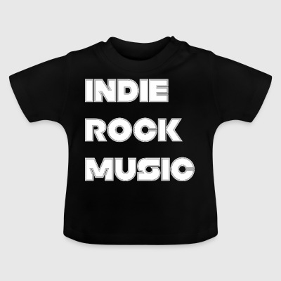 INDIE ROCK MUSIC - T-shirt Bébé