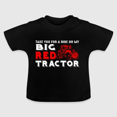 Farmer - mijn grote rode tractor - Baby T-shirt