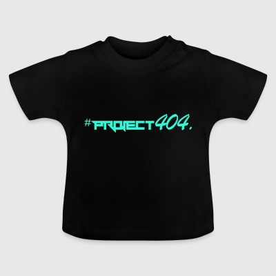 Project404 endelig teal - Baby T-shirt