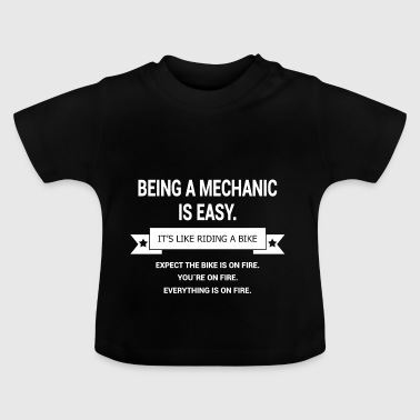 BEING A MECHANIC - Baby T-Shirt