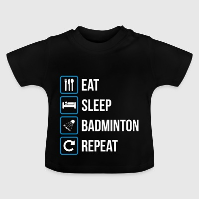 Eat Sleep Badminton Repeat - Maglietta per neonato