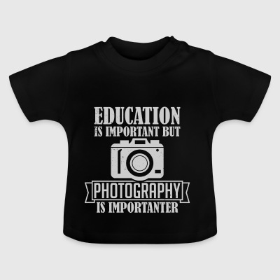 Fotografering är importanter - Baby-T-shirt