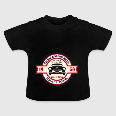 Hot Rod and Kustom Garage - Baby T-Shirt