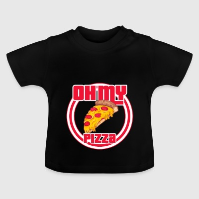 Oh ma pizza - T-shirt Bébé